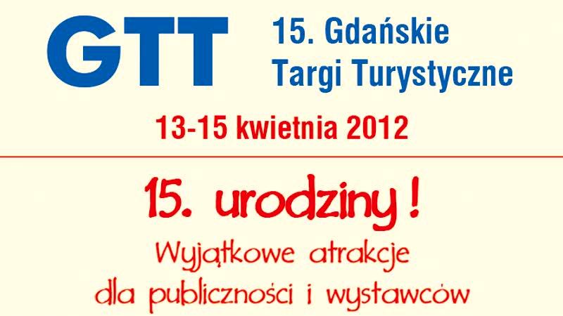 15 Międzynarodowe Gdańskie Targi Turystyczne GTT 2012